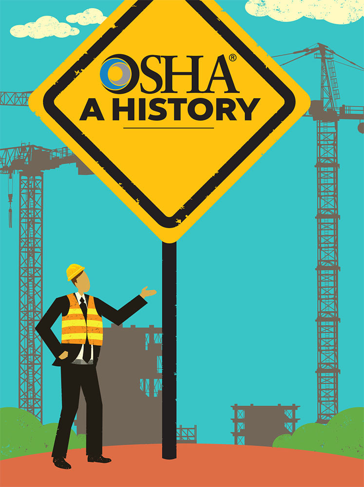Electrical Contractor - May 2019 - Feature: OSHA A History